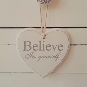 White wooden sign - Believe in yourself